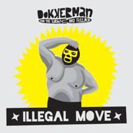 Dokkerman & The Turkeying Fellaz - Illegal Move