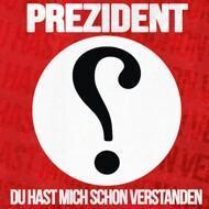 Prezident - Du Hast Mich Schon Verstanden (Limited Deluxe 2LP Red Vinyl)