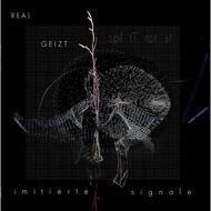 Real Geizt & Splitdtercrist - Imitierte Signale (White Vinyl)
