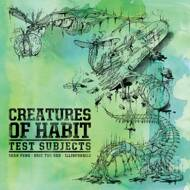 Creatures Of Habit - Test Subjects