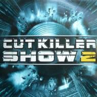 Cut Killer - Cut Killer Show 2