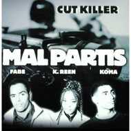 Cut Killer - Mal Partis