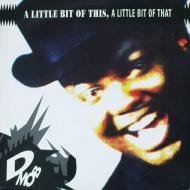 D Mob - A Little Bit Of This, A Little Bit Of That