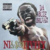 Da Buze Bruvaz - Ni&$@tivity