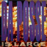 Da Posse - Is Large