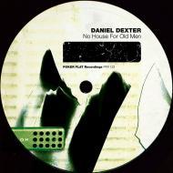 Daniel Dexter - No House For Old Men