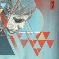 Danny Drive Thru - Psychedelia Smith / Violence Makes