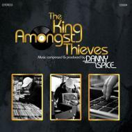 Danny Spice  - The King Amongst Thieves
