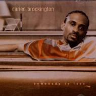 Darien Brockington - Somebody To Love