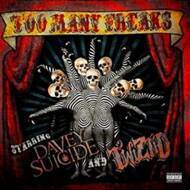 Davey Suicide & Twiztid - Too Many Freaks