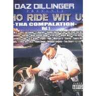 Daz Dillinger - Who Ride Wit Us - Tha Compalation - Vol. 1