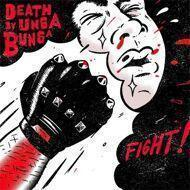 Death By Unga Bunga - Fight!