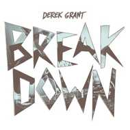 Derek Grant - Breakdown