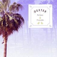 Dexter - Palmen & Freunde