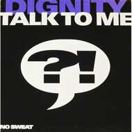 Dignity - Talk To Me