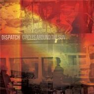 Dispatch - Circles Around The Sun