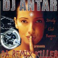 DJ Antar - Da Remix Killer