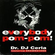 DJ Cerla - Everybody Pom Pom!