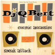 DJ Q-Bert - Cosmic Assassins / Sneak Attack