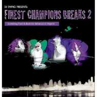DJ Swing - Finest Champions Breaks Vol. 2 (Black Vinyl)