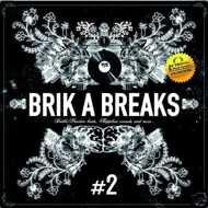 DJ Troubl' - Brik A Breaks #2