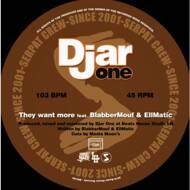Djar One - They Want More / Cradle To The Grave