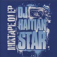 DJ Haitian Star (Torch) - Mixtape 01 EP (CD Edition)