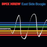 DMX Krew - East Side Boogie