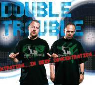 Double Trouble (Torch & Stylewarz) - In Deep Concentration