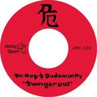 Dr. Oop & Budamunky - Dangerous