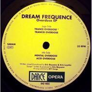 Dream Frequence - Overdose EP