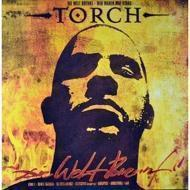 Torch - Die Welt Brennt