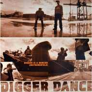 Digger Dance - Digger Is A Dancer Instrumentals