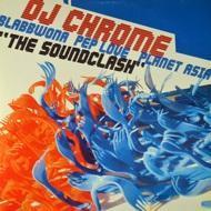 DJ Chrome - The Soundclash