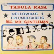 Mellowbag & Freundeskreis - Tabula Rasa Remixes
