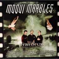 Moqui Marbles - Das Teredeum