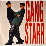 Gang Starr - No More Mr. Nice Guy