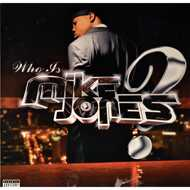 Mike Jones - Who Is Mike Jones?