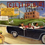 Clipse - Lord Willin`