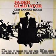 Fader Gladiator - Der Innere Kreis