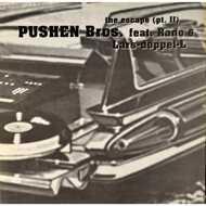 Pushen Bros. - The Escape Part 2