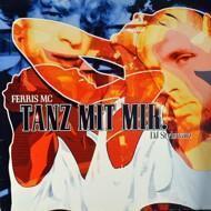 Ferris MC - Tanz Mit Mir