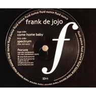 Frank De Jojo - Come Home Baby / Spectrum