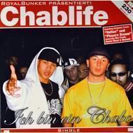 Chablife (Kay One & Jaysus) - Ich Bin Ein Chabo / Players Dream / Hellas