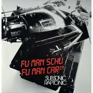 Fumanschu - Fu Man Car