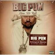 Big Pun - How We Roll