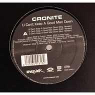 Cronite - U Can`t Keep A Good Man Down