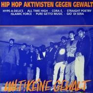 Hip Hop Aktivisten Gegen Gewalt - Halt Keine Gewalt
