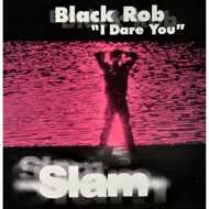 Black Rob - I Dare You