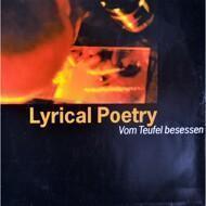 Lyrical Poetry - Vom Teufel Besessen